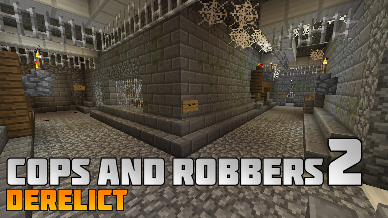 Cops and Robbers 2 : Derelict Map Image 1