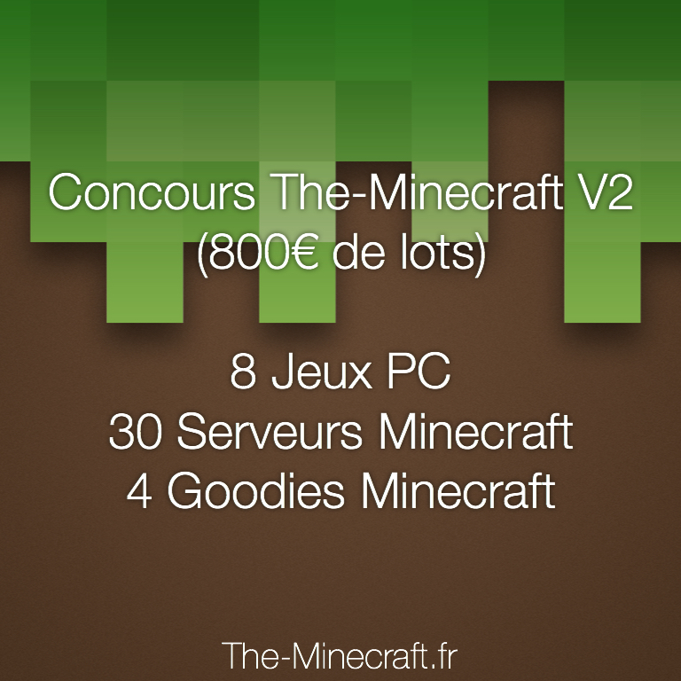 Actualité [Concours] The-Minecraft V2 (800€ de lots) - The-Minecraft.fr